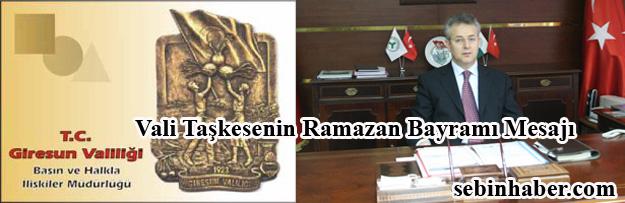 Vali Taşkesenin Ramazan Bayramı Mesajı