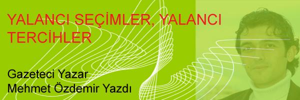 YALANCI SEÇİMLER, YALANCI TERCİHLER