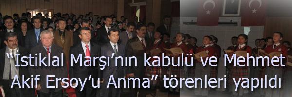 İstiklal Marşı nın kabulü ve Mehmet Akif Ersoy u Anma törenleri yapıldı