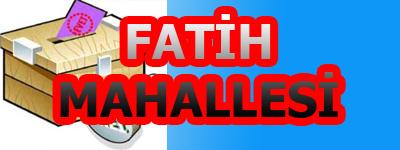 FATİH MAHALLESİ