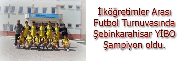 İlköğretimler Arası Futbol Turnuvasında Şebinkarahisar YİBO Şampiyon oldu