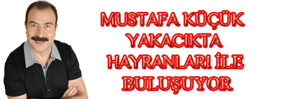 Mustafa küçük sevenleri dikkatine!!!