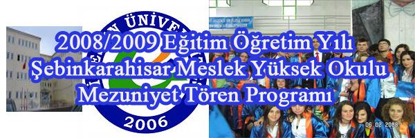 Şebinkarahisar Meslek Yüksekokulu 27 Mayıs 2009 Çarşamba
