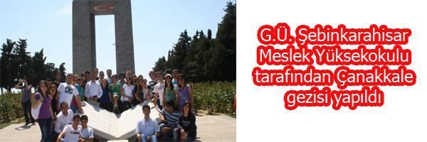 G.Ü. Şebinkarahisar Meslek Yüksekokulu tarafından Çanakkale gezisi yapıldı