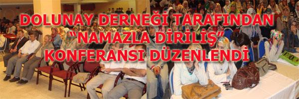 NAMAZLA DİRİLİŞ KONFERANSI DÜZENLENDİ
