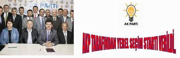 AKP TARAFINDAN YEREL SEÇİM STARTI VERİLDİ