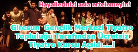 Giresun  Gençlik Merkezi Tiyatro Topluluğu tarafından Ücretsiz ..