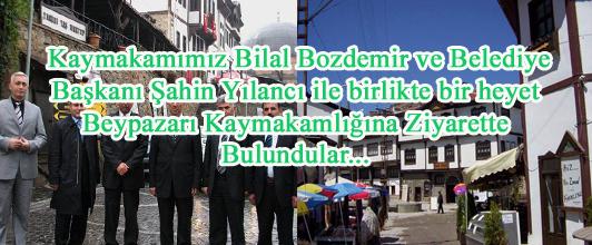 Şebinkarahisar'lı İdarecilerden Beypazarı Kaymakamlığına Ziyaret..