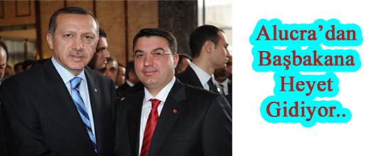 ALUCRA^dan BAŞBAKAN'A HEYET GİDİYOR