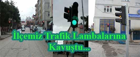 İlçemize Trafik Lambalarına Kavuştu…