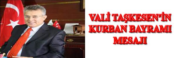 Vali Taşkesen in Kurban Bayramı Mesajı