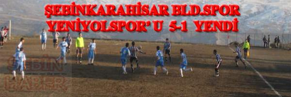 ŞEBİNKARAHİSAR BLD.SPOR YENİYOLSPOR U 5-1 YENDİ