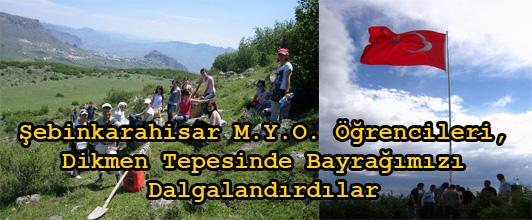 M.Y.O. Öğrencileri, Dikmen Tepesinde Bayrağımızı Dalgalandırdılar