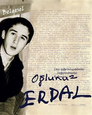 """""""Oğlunuz Erdal"""" Türkiye'yi Dolaşacak"""