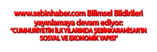 www.sebinhaber.com Bilimsel Bildirileri yayınlamaya devam ediyor