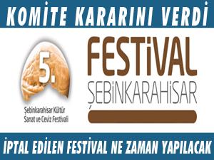 FESTİVAL KOMİTESİ KARARINI AÇIKLADI İPTAL EDİLEN FESTİVAL YAPILACAK MI