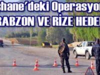 Trabzon ve Rize hedefti