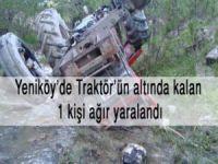 Çamoluk Yeniköy'de Traktör devrildi.1 yaralı