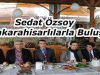 Sedat Özsoy, Şebinkarahisarlılarla Buluştu